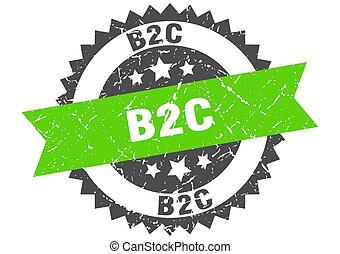 b2c stamp. grunge round sign with ribbon - b2c stamp. round ...