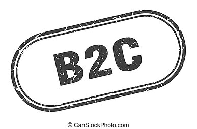 b2c stamp. rounded grunge textured sign. Label - b2c stamp. ...