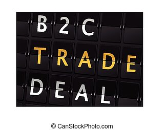 B2C trade deal words on airport board