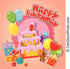 Baby birthday card with teddy bear, big cake and gift boxes. One