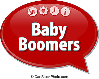 Baby Boomers Business term speech bubble illustration - ...
