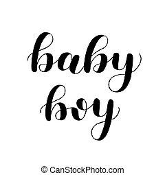Baby boy. Brush lettering isolated on white background. Overlay for photo album.