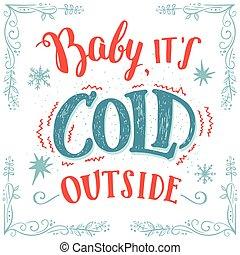 baby, den er, kall, utanför, hand-lettering, kort