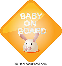 Baby on board bunny - Baby on board sticker with bunny, sign...