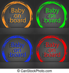 Baby on board sign icon. Infant in car caution symbol. Fashionable modern style. In the orange, green, blue, red design.