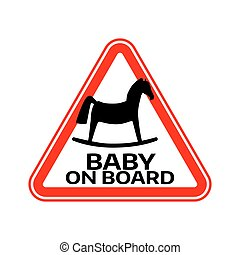 Baby on board sign with child horse silhouette in red triangle on a white background. Car sticker with warning.