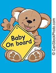 Baby on board sign with Teddy bear.