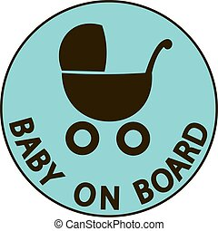Baby on board vector illustration sign,