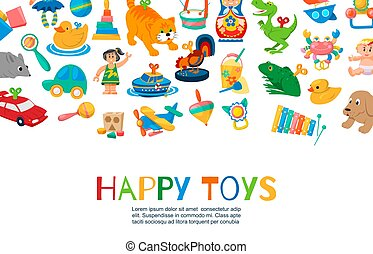 Baby toys to play vector illustration. Funny clockwork toys, ball, toy car, doll, rattles and other kids items. Different toy for children collection with inscription.