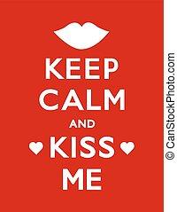bacio, custodire, manifesto, me, calma