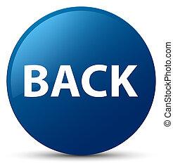 Back blue round button