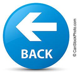 Back cyan blue round button