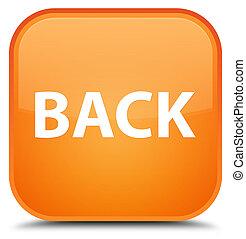 Back special orange square button