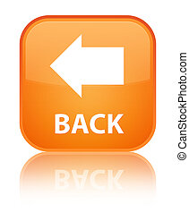 Back special orange square button
