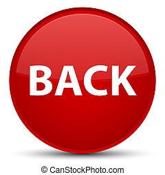 Back special red round button