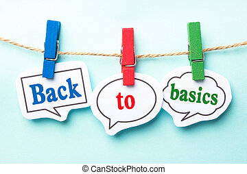 Back to basics concept paper speech bubbles with line on the...