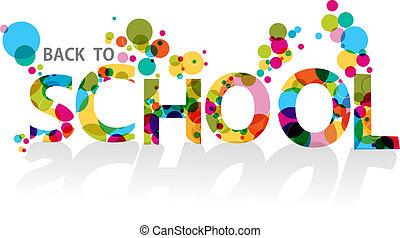 back to la escuela, colorido, círculos, eps10, plano de fondo, file.