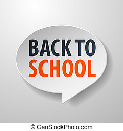 Back To School 3d Speech Bubble on White background