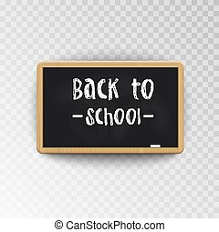Back to School. Blackboard isolated on transparent background. Vector