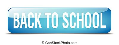 back to school blue square 3d realistic isolated web button