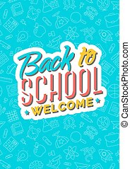 Back to school card with color emblem consisting sign welcome on blue background