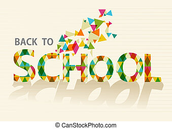 Back to school colorful triangles EPS10 background file.