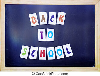 Back to School Concept.Text on blackboard.