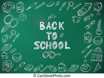 Back to school. Drawing with chalk. Green board