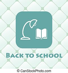 Back to school illustration with book, reading lamp.
