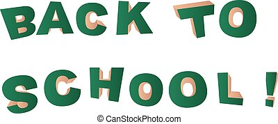 Back to school background with green lettering bulk on a white background