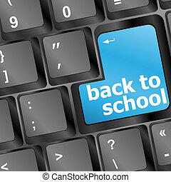 Back to school key on computer - Back to school blue key on...