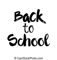 Back To School Logo Hand Drawn Text On White Background