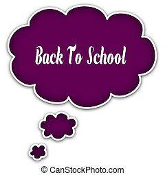 BACK TO SCHOOL on magenta thought cloud.