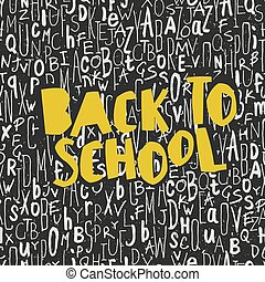 Back to school poster design with seamless letters pattern background