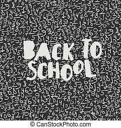 Back to school poster design with seamless numbers pattern background