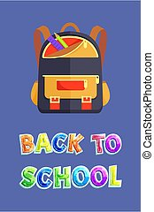 Back to School Poster with Backpack and Stationery