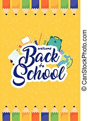 back to school poster with colors pencils and supplies