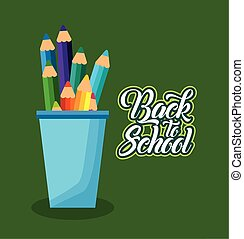 back to school poster with colors pencils holder