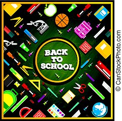 School supplies on green chalk board background.