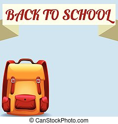 Back to school sign with schoolbag