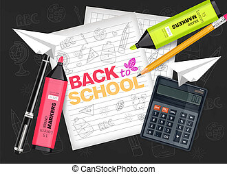 Back to School supplies Vector realistic. Calculator, note book, markers and pencil. Detailed 3d illustration