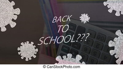 Back to school text and Covid-19 cell icons against calculator