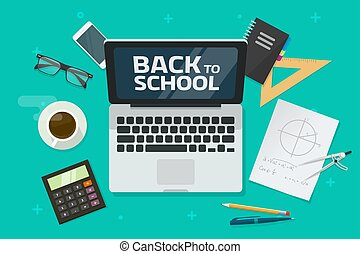 Back to school text on laptop computer and desktop or table top view vector illustration, flat cartoon lay of workplace desk with educational objects image