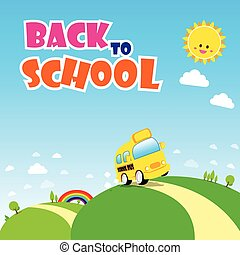 Back to school text, school bus on the green field with sun rainbow and blue sky