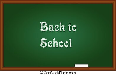 Back to school text written on green board with chalk. Vector Illustration.