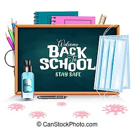Back to school vector banner background. Welcome back to school stay safe text with face masks and hand sanitizer elements for safe educational study design.