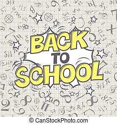 Back to school vector illustration. Formulas background. Comic retro style. Halftone circle element.