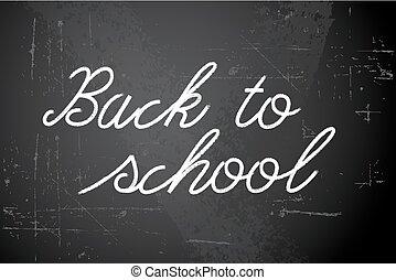 Back to school vector white illustration on chalkboard