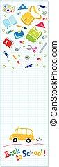 Back to school. Vertical banner or bookmark - Vertical...