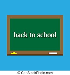 Back to school,blackboard